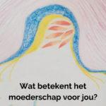 Wat betekent moederschap voor jou - Tekening Leen