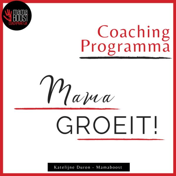 Coaching programma Mama groeit